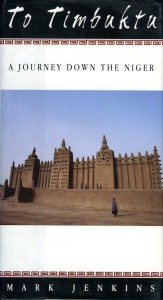 To Timbuktu, by Mark Jenkins